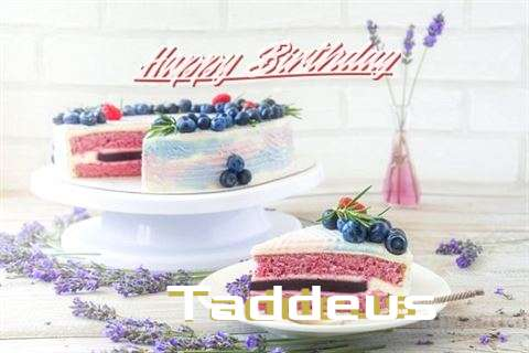 Happy Birthday to You Taddeus