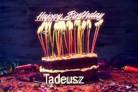 Happy Birthday to You Tadeusz