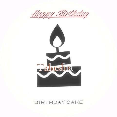 Happy Birthday to You Tahesha