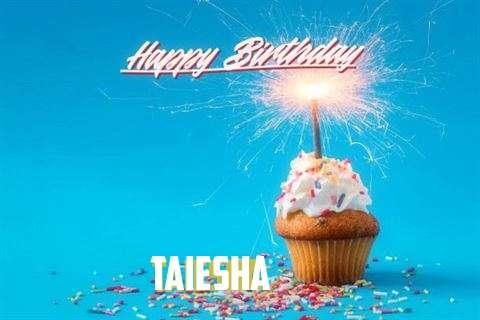 Happy Birthday to You Taiesha