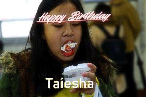 Happy Birthday Cake for Taiesha