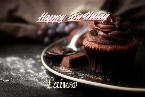 Happy Birthday Wishes for Taiwo