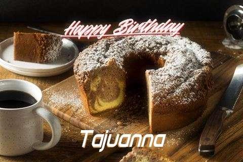 Happy Birthday to You Tajuanna