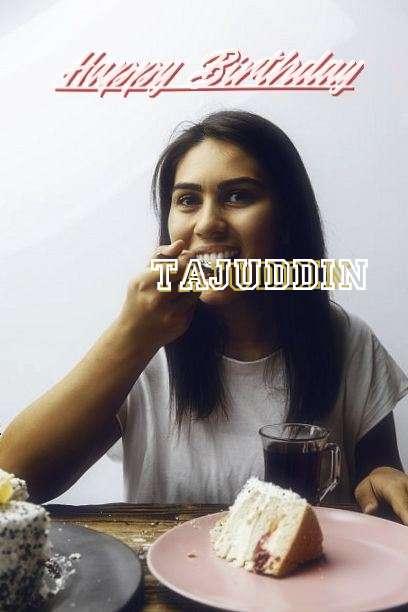 Happy Birthday to You Tajuddin