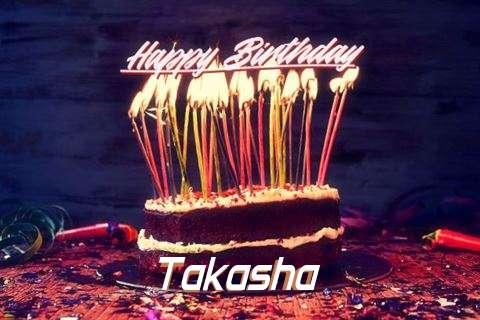 Happy Birthday to You Takasha