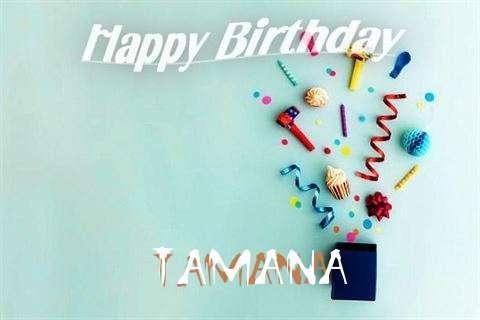 Happy Birthday Wishes for Tamana