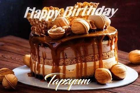 Happy Birthday Wishes for Tapsyum