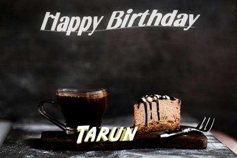 Happy Birthday Wishes for Tarun