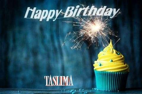 Happy Birthday Taslima Cake Image