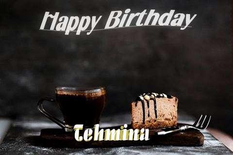 Happy Birthday Wishes for Tehmina