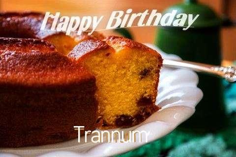 Happy Birthday Wishes for Trannum