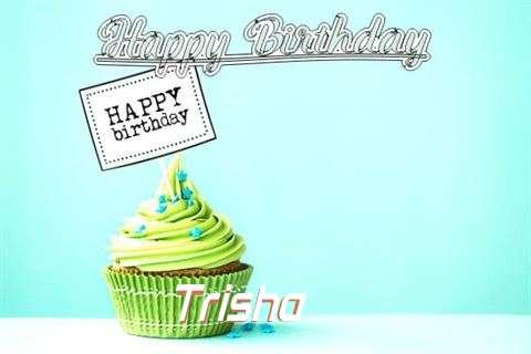 Happy Birthday to You Trisha