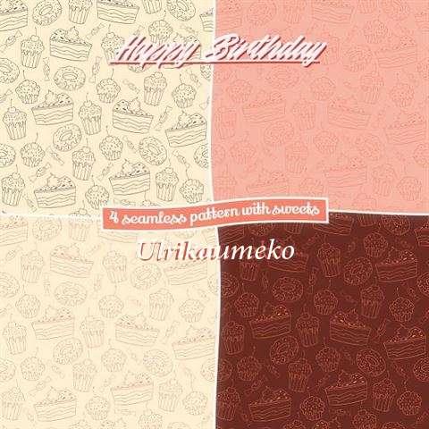 Happy Birthday to You Ulrikaumeko