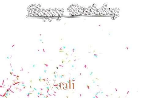 Happy Birthday to You Vaali
