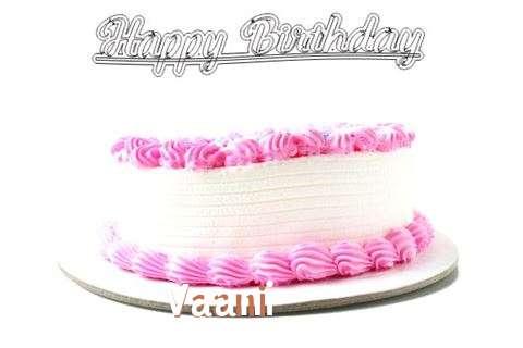 Happy Birthday Wishes for Vaani