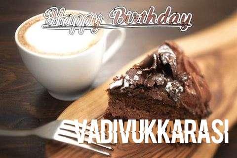 Birthday Images for Vadivukkarasi