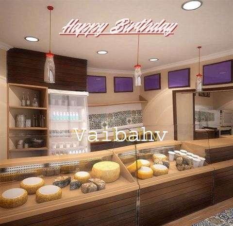 Happy Birthday Wishes for Vaibahv