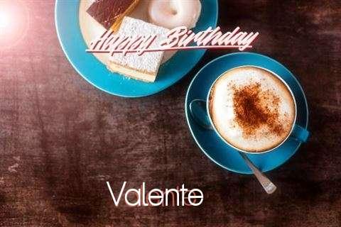 Happy Birthday to You Valente