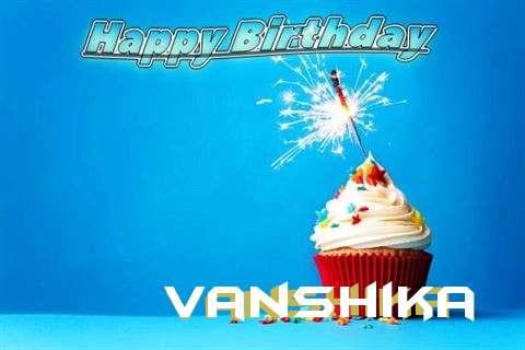 Happy Birthday to You Vanshika