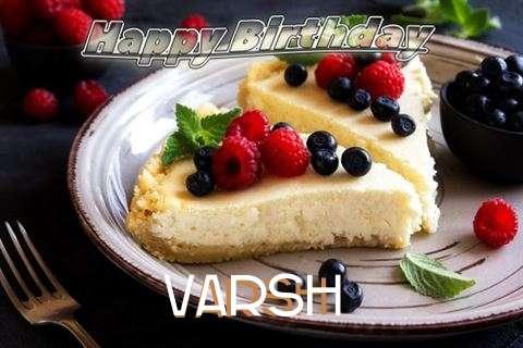 Happy Birthday Wishes for Varsh