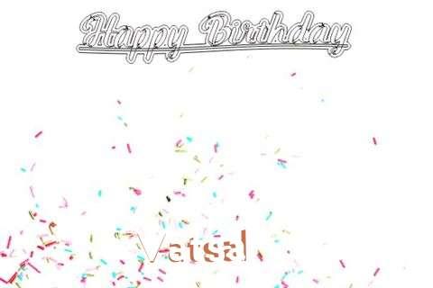 Happy Birthday to You Vatsal
