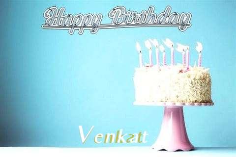 Birthday Images for Venkat