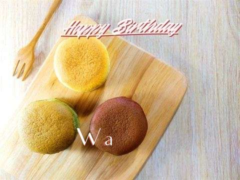 Wa Birthday Celebration