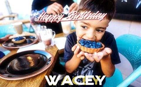 Happy Birthday to You Wacey