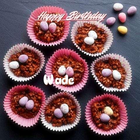 Wade Birthday Celebration