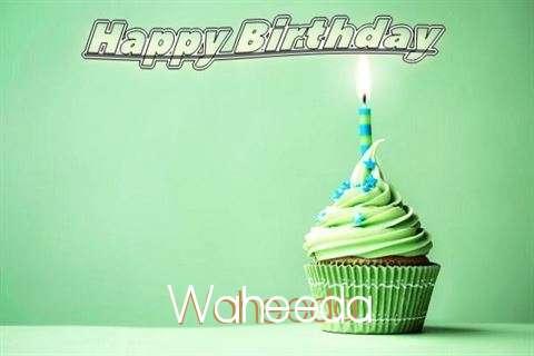 Happy Birthday Wishes for Waheeda