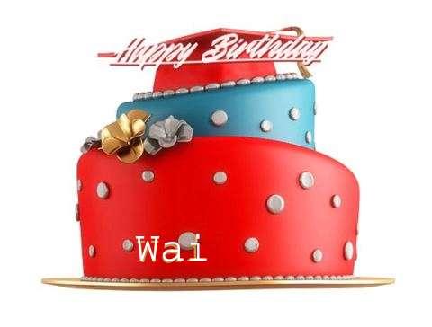 Happy Birthday to You Wai