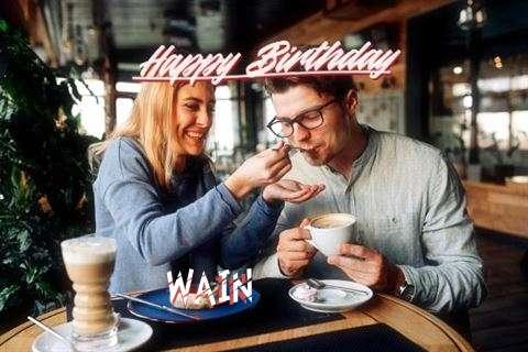 Happy Birthday Wishes for Wain