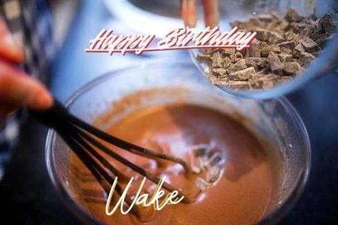 Happy Birthday Wishes for Wake