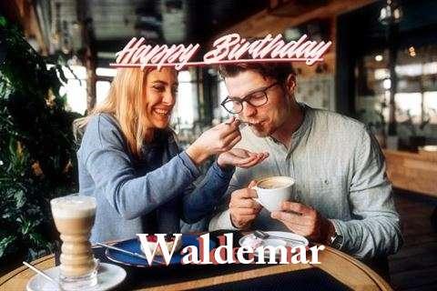 Happy Birthday Wishes for Waldemar