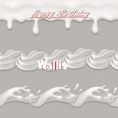 Happy Birthday to You Wallis
