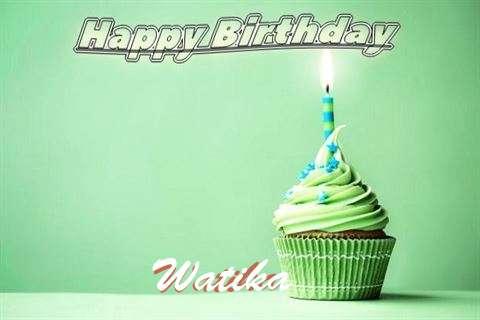 Happy Birthday Wishes for Watika