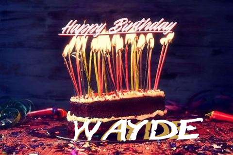 Happy Birthday to You Wayde