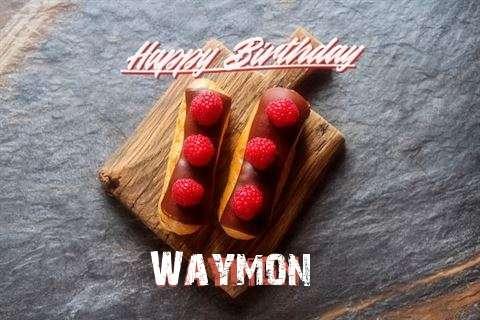 Happy Birthday to You Waymon