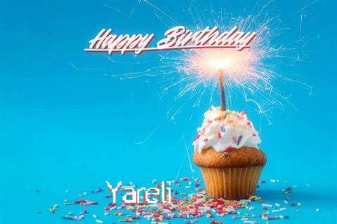Happy Birthday Wishes for Yareli