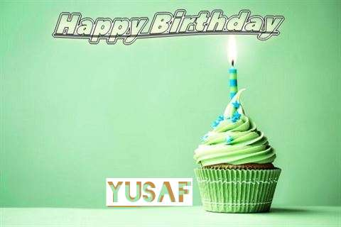 Happy Birthday Wishes for Yusaf