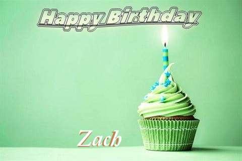 Happy Birthday Wishes for Zach
